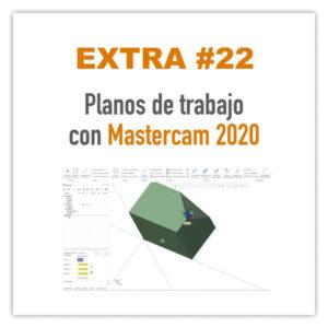 Planos de trabajo con Mastercam 2020