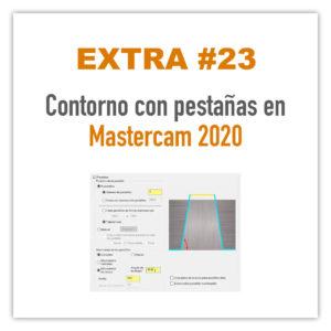 Contornos con pestañas en Mastercam 2020