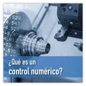 ¡Qué es un control numérico?